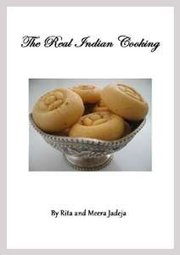 Rita Jadeja & Meera Jadeja - The Real Indian Cooking Kindle Edition - Free @ Amazon
