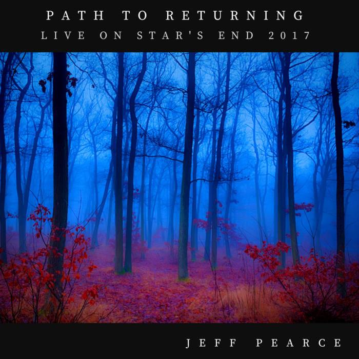 Free Relaxing Album - Jeff Pearce - Path to Returning @ Bandcamp