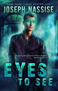 New York Times Best Seller - Joseph Nassise - Eyes To See (Jeremiah Hunt Book 1) Kindle Edition - Free @ Amazon