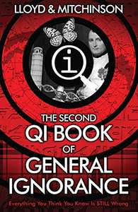 The Second QI Book of General Ignorance, 99p kindle ebook @ Amazon
