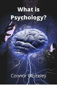 What is Psychology? (An Introductory Series) Free Kindle Ebook on Amazon