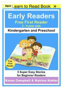 Early Readers - First Learn to Read Book - Kindergarten and Preschool: 5 Super Easy Free at Amazon Kindle