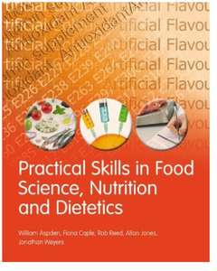Practical Skills in Food Science, Nutrition and Dietetics 1st Edition, Kindle Edition Free at Amazon