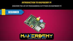 Introduction to Raspberry Pi - Online Course Free now @ Makerdemy