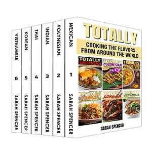 6 Cookbooks BoxSet: Flavors from around the World (Mexican, Polynesian/ Indian/ Thai/ Korean/ Vietnamese) - Kindle Edition now Free Amazon