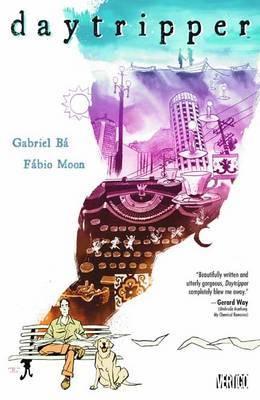 Daytripper TP Graphic Novel by Fábio Moon, Gabriel Bá £9.69 @ A Great Read