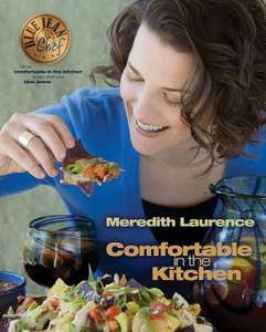 Comfortable in the Kitchen: A Blue Jean Chef Cookbook Kindle Edition free on Amazon