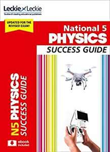 National 5 Physics Success Guide: Revise for SQA Exams (Leckie N5 Revision) - Kindle edition free on Amazon
