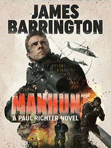 Manhunt (An Agent Paul Richter Thriller Book 1) by James Barrington Free Amazon Kindle Ebook