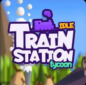 Idle Train Station Tycoon - Free for a Limited Time @ Google Play Store