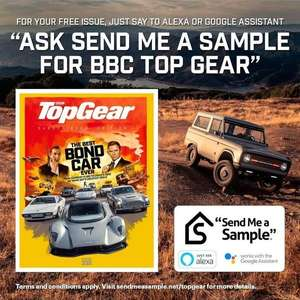 Free digital top gear magazine send me a sample with Alexa or Google Assist