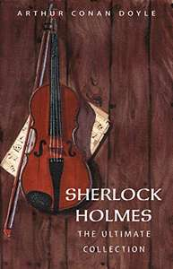 Arthur Conan Doyle: The Complete Sherlock Holmes (All novels & stories in a single volume) - Kindle Edition now Free @ Amazon