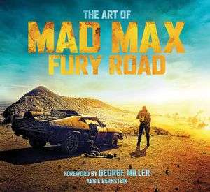 The Art Of Mad Max: Fury Road (Hardcover) £5.99 delivered @ Forbidden Planet
