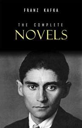 Franz Kafka: The Complete Novels - Kindle Edition now Free @ Amazon