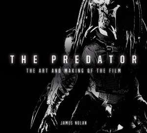 The Predator: The Art & Making Of The Film (176 pages Hardcover Book) £5.99 delivered @ Forbidden Planet