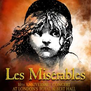 Les Miserables - 10th Anniversary Dream Cast in Concert at The Royal Albert Hall Free @ Youtube