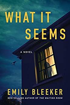 Emily bleeker´s What it seems ebook kindle 99p Amazon