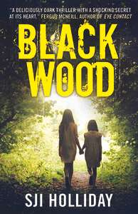 Black Wood: A deliciously dark thriller with a shocking secret at its heartKindle - Free @ Amazon