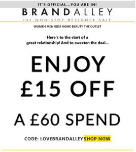£15 off a £60 spend for 'new' accounts at BrandAlley