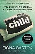 Kindle Edition: The Child: the clever, addictive, must-read Richard and Judy Book Club bestseller - 99p