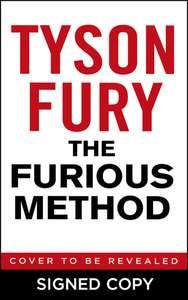 Tyson Fury Signed Autobiography The Furious Method Pre-Order £14 + £2.49 delivery @ WHSmith