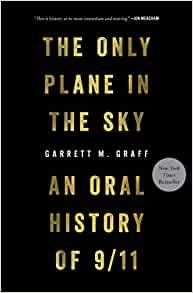 The Only Plane in the Sky: The Oral History of 9/11 - kindle eBook - 99p @ Amazon