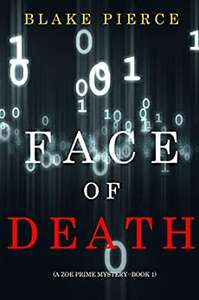 Face of Death (A Zoe Prime Mystery—Book 1) Kindle Edition free on Amazon