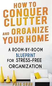 How To Conquer Clutter And Organize Your Home - Kindle Edition now Free @ Amazon