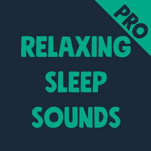 Relaxing Sleep Sounds Pro Edition - Free @ Google Play