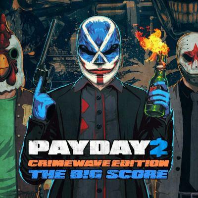 (PS4) Payday 2 Crimewave Edition - Big Score Bundle - £6.74 @ PSN