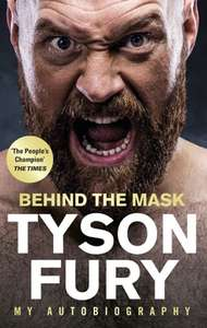 Tyson Fury behind the Mask £4.99 @ Apple Books