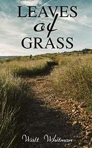 Breaking Bad FanDom : Leaves of Grass: (The Complete Edition: 400+ Poems & Verses) - Kindle Edition now Free @ Amazon