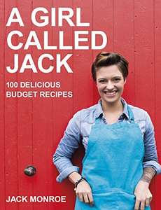 A Girl Called Jack: 100 delicious budget recipes Kindle Edition 99p @ Amazon