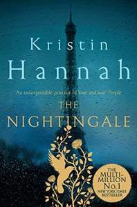 The Nightingale: Bravery, Courage, Fear and Love in a Time of War by Kristin Hannah 99p on Kindle @ Amazon