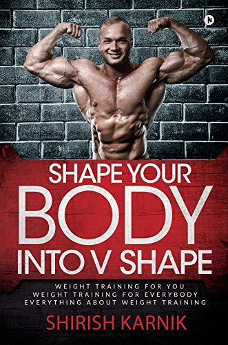 Shape Your Body into V Shape FREE kindle Ebook @ Amazon
