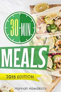 30 Minute Meals: Quick and Easy Recipes You Will Love free on Kindle at Amazon