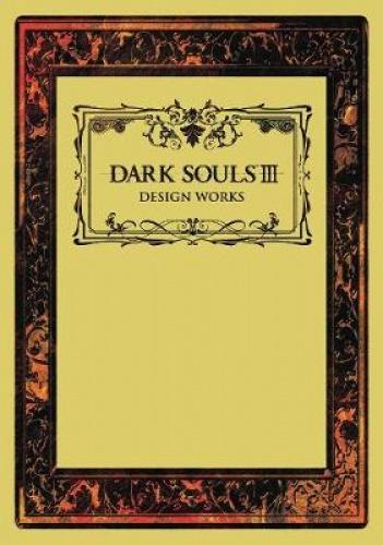 Dark Souls III: Design Works Limited Edition Hardcover artbook £27 @ booksetc
