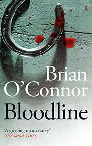 Cracking Thriller - Brian O'Connor - Bloodline: A Gripping Murder Story Kindle Edition - Free @ Amazon