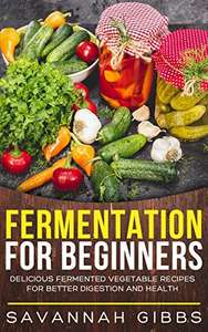 Fermentation for Beginners - free Kindle edition @ Amazon