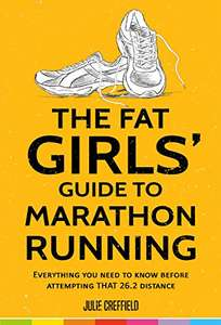 Julie Creffield - The Fat Girls' Guide to Marathon Running Kindle Edition - Free @ Amazon