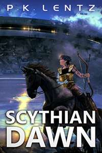 Scythian Dawn: Book 1 FREE Kindle Edition by P.K. Lentz @ Amazon