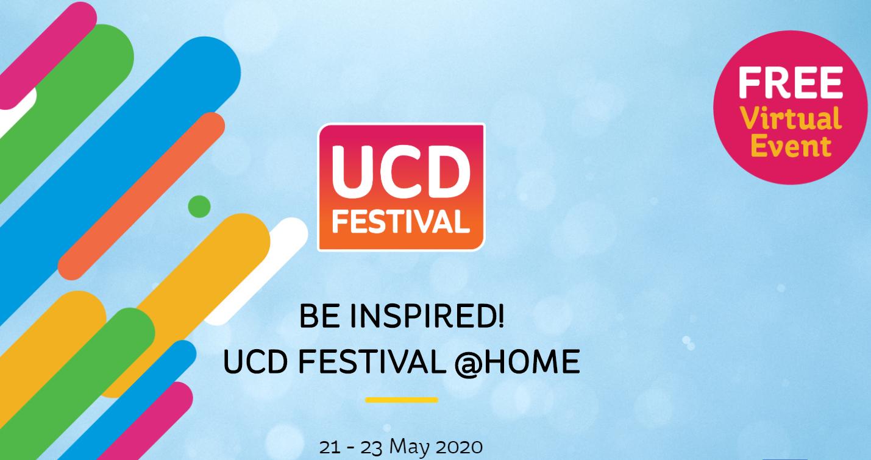 University College Dublin Festival - Expert talks and Workshops from home