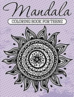Mandala Coloring Book For Teens FREE Kindle Edition @ Amazon