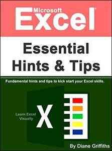 Microsoft Excel Essential Hints and Tips (more in OP) - Kindle Edition now Free @ Amazon