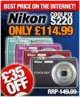Nikon Coolpix S220 (10.0MP, 3x Optical Zoom) in Black / Pink / Red / Green  - £114.99 delivered @ CDiscount! Plus VAT back as Account Credit!
