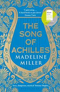 The Song of Achilles - Madeline Miller at Amazon for £1.29