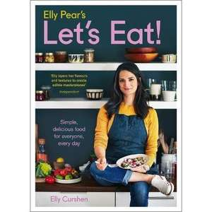 Elly Pear's Let's Eat: Simple, delicious food for everyone, every day £4.95 The Book Bundle Online/ OnBuy