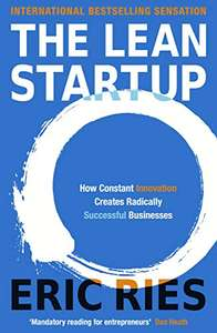 The Lean Startup: How Constant Innovation Creates Radically Successful Businesses by Eric Ries - Kindle Edition now 99p @ Amazon