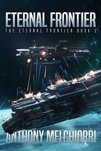 Superb Sci-Fi - Eternal Frontier (The Eternal Frontier Book 1) Kindle Edition - Free @ Amazon