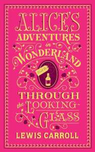 Alice's Adventures in Wonderland & Through The Looking Glass by Lewis Carroll (Barnes & Noble Flexibound) for £11.83 Sold By PBShop / onbuy